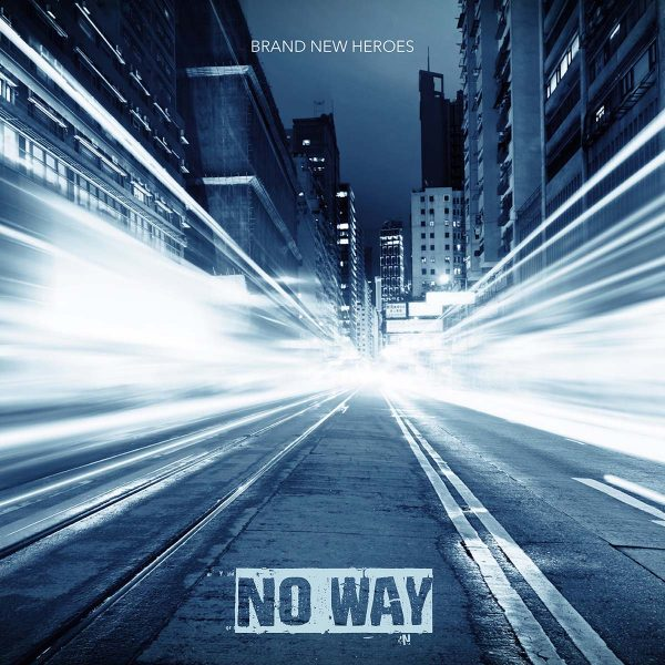 Artwork of No Way by Brand New Heroes