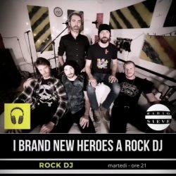 Brand New Heroes RockDJ RadioSieve